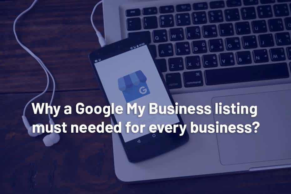 Why business needs GMB Listing